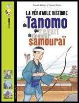 la véritable histoire de Tanomo