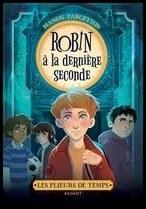 Robin à la dernière seconde